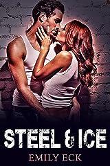 Steel & Ice (L & J Book 1) Kindle Edition