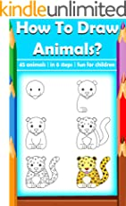 How to draw animals | Pictures drawing guide for children: Draw animal in 6 steps | 45 animals for children fun