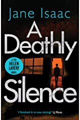 A Deathly Silence (The DCI Helen Lavery Thrillers Book 3) Kindle Edition