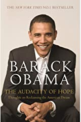 The Audacity of Hope: Thoughts on Reclaiming the American Dream (English Edition) Formato Kindle