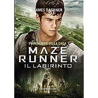 Il labirinto. Maze Runner (Vol. 1)