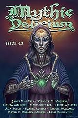 Mythic Delirium Magazine Issue 4.2 Kindle Edition