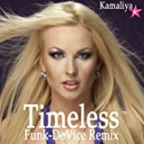 Timeless (Funk-DeVice Remix)