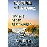 EVA STURM Und alle haben geschwiegen : Ostfrieslandkrimi (Eva Sturm ermittelt 12)