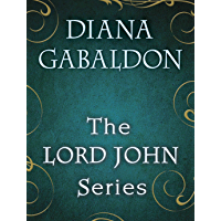 The Lord John Series 4-Book Bundle: Lord John and the Private Matter, Lord John and the Hand of Devils, Lord John and…