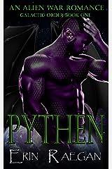 PYTHEN: An Alien War Romance (Galactic Order Book 1) Kindle Edition