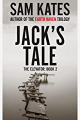 Jack's Tale (The Elevator: Book 2) Kindle Edition