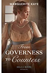 From Governess To Countess (Mills & Boon Historical) (Matches Made in Scandal, Book 1) Kindle Edition
