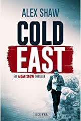 COLD EAST: Thriller (Aidan Snow Thriller 3) (German Edition) Kindle Edition
