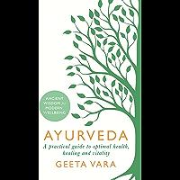 Ayurveda: Ancient wisdom for modern wellbeing (English Edition)
