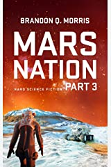 Mars Nation 3: Hard Science Fiction (Mars Trilogy) Kindle Edition