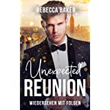 Unexpected Reunion – Wiedersehen mit Folgen (Unexpected Lovestories 2) (German Edition)