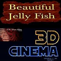3D Cinema-Beautiful Jelly Fish