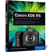 Canon EOS R5: Professionelle Fotos mit der spiegellosen Vollformatkamera