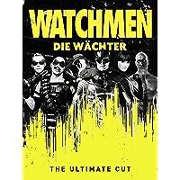 Watchmen: Die Wächter - The Ultimate Cut [dt./OV]