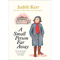 A Small Person Far Away (Out of the Hitler Time Book 3) (English Edition)