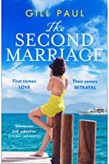 The Second Marriage: A sweeping and gripping historical romance from the author of international fiction bestseller, The Secret Wife Kindle Edition