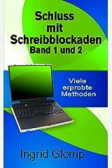 Schluss mit Schreibblockaden Band 1 und 2: Viele erprobte Methoden Kindle Ausgabe