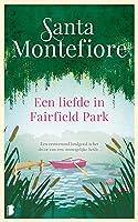 Een liefde in Fairfield Park: Een eeuwenoud landgoed is het decor van een onmogelijke liefde…