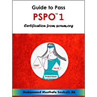 Guide to Pass PSPO 1 Certification from Scrum.org (English Edition)