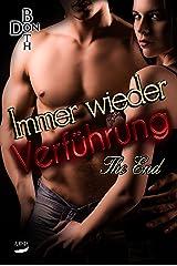 Immer wieder Verführung - The End (Immer wieder Reihe ... 4) Kindle Ausgabe