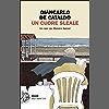 Un cuore sleale: Un caso per Manrico Spinori (I casi di Manrico Spinori Vol. 2)