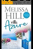 Villa Azure: An escapist Greek Island summer read for 2020 (Escape to the Islands Book 1)