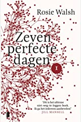 Zeven perfecte dagen (Dutch Edition) Kindle Edition