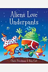 Aliens Love Underpants! Paperback