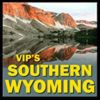 VIPs Southern Wyoming Rec Guide