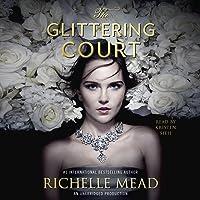 The Glittering Court: The Glittering Court, Book 1