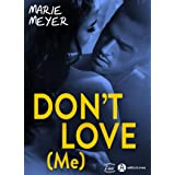 Don't Love (Me)