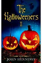 The Halloweeners II: (The Halloweeners) Kindle Edition