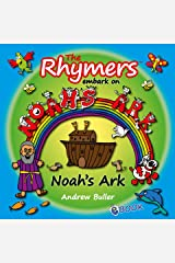 The Rhymers embark on Noah's Ark Kindle Edition
