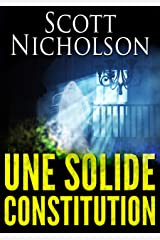Une Solide Constitution Format Kindle