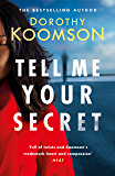 Tell Me Your Secret: the absolutely gripping page-turner from the bestselling author