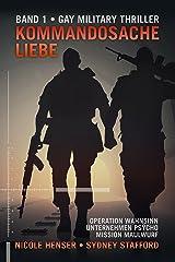 Kommandosache Liebe: Sammelband 1 Kindle Ausgabe
