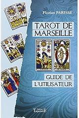 Tarot de Marseille - Guide de l'utilisateur Broché