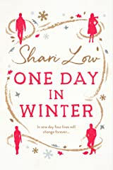One Day in Winter: A feel good romance to warm your heart (A Winter Day Book Book 1) Kindle Edition