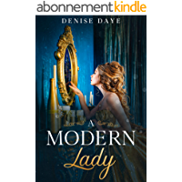 A Modern Lady Lost in Time: A Contemporary, Feel-Good Time Travel Romance (English Edition)