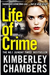Life of Crime: The gripping No 1 Sunday Times bestseller Kindle Edition