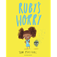 Ruby's Worry: A Big Bright Feelings Book (English Edition)
