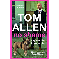 No Shame: the hilarious and candid memoir from one of our best-loved comedians (English Edition)