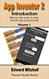 App Inventor 2: Introduction: Step-by-step Guide to easy Android app programming (Pevest Guides to App Inventor Book 1) (English Edition)