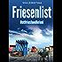 Friesenlist. Ostfrieslandkrimi (Mona Sander und Enno Moll ermitteln 11)