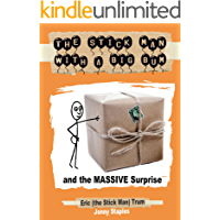 The Stick Man With a Big Bum and the MASSIVE Surprise
