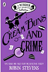 Cream Buns and Crime: A Murder Most Unladylike Collection (Murder Most Unladylike Mystery) Paperback