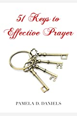 51 Keys to Effective Prayer Kindle Edition