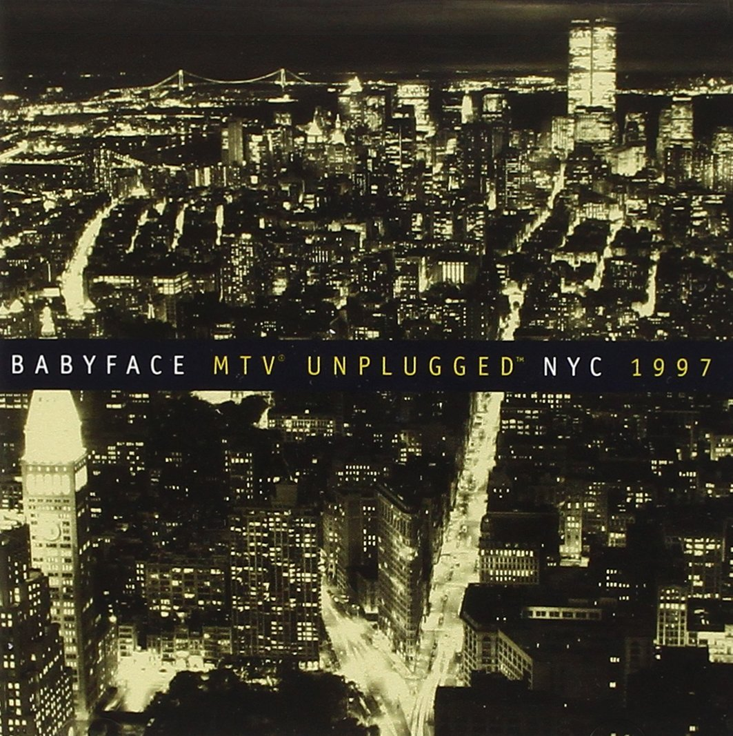 Babyface - Face Mtv Unplugged