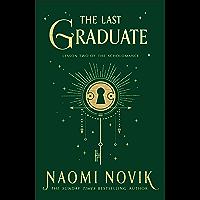 The Last Graduate (English Edition)